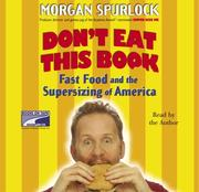 Don&#39;t Eat This Book by Morgan Spurlock