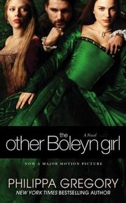 The Other Boleyn Girl by Philippa Gregory