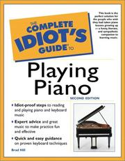 The Complete Idiot's Guide to Playing Piano by Brad Hill