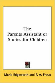 The parent's assistant, or, Stories for children PDF