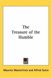 The treasure of the humble by Maurice Maeterlinck