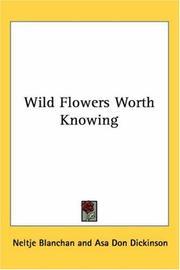 Wild Flowers Worth Knowing PDF