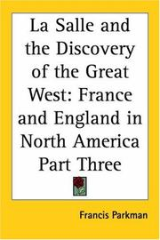 La Salle And The Discovery Of The Great West PDF