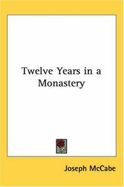 Twelve Years in a Monastery by Joseph McCabe