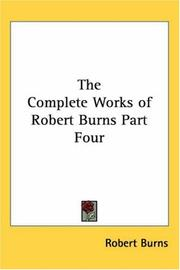 The complete works of Robert Burns by Robert Burns