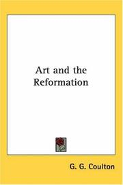 Art and the Reformation by Coulton, G. G.