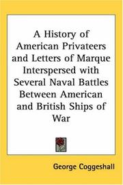 A History of American Privateers and Letters of Marque Interspersed with Several Naval Battles Between American and British Ships of War PDF