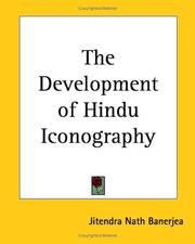 The development of Hindu iconography by Jitendra Nath Banerjea