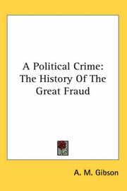 A political crime by A. M. Gibson
