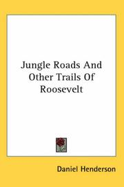 Jungle roads and other trails of Roosevelt PDF