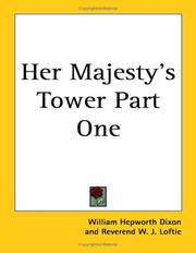 Cover of: Her Majesty's Tower Part One by W. J. Loftie