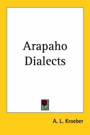 Arapaho dialects by A. L. Kroeber
