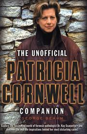 Cover of: The unofficial Patricia Cornwell companion | George W. Beahm