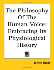 The philosophy of the human voice by James Rush