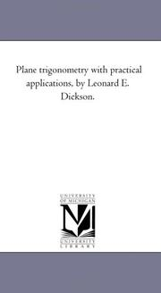 Plane trigonometry with practical applications, by Leonard E. Dickson PDF