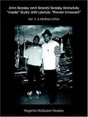 John Teasley and Nairobi Teasley Unlawfully made Guilty Until Lawfully Proven Innocent: Vol. II PDF