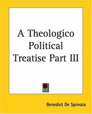 Cover of: A Theologico Political Treatise by Baruch Spinoza
