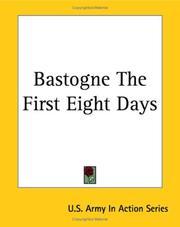 Bastogne The First Eight Days