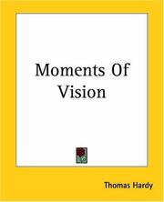 Cover of: Moments Of Vision by Thomas Hardy