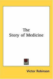 The story of medicine by Victor Robinson