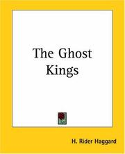 Cover of: The Ghost Kings by H. Rider Haggard