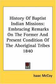 History of Baptist Indian missions by Isaac McCoy