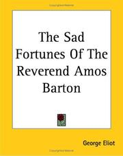 Cover of: The Sad Fortunes Of The Reverend Amos Barton by George Eliot