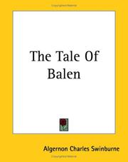 Cover of: The Tale of Balen by Swinburne, Algernon Charles