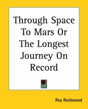 Through Space To Mars Or The Longest Journey On Record PDF