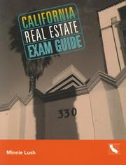 California Real Estate Exam Guide by Minnie Lush