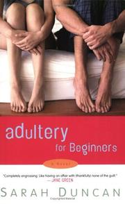 Adultery for beginners by Sarah Duncan