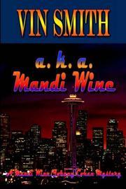 a. k. a. Mandi Wine PDF