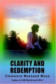 CLARITY AND REDEMPTION by Clemence, Massaad Musa