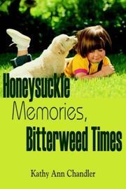 Honeysuckle Memories, Bitterweed Times PDF