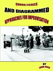 Chord/Scales and Diagrammed Approaches for Improvisation PDF
