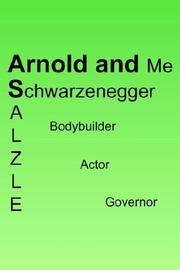 Arnold and Me by Michael F. Salzle