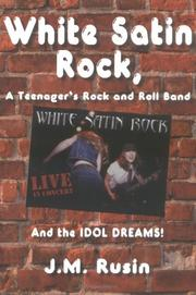 White Satin Rock, A Teenager's Rock and Roll Band PDF