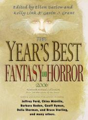 Cover of: The Year's Best Fantasy and Horror 2006 by