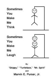 Sometimes You Make Me Think; Sometimes You Make Me Laugh PDF