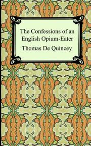 Cover of: The Confessions of an English Opium-eater by THOMAS DE QUINCEY