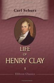 Life of Henry Clay by Carl Schurz