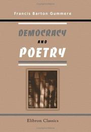 Democracy and poetry by Francis Barton Gummere
