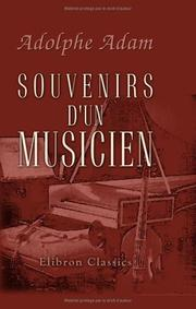 Souvenirs d&#39;un musicien by Adolphe Adam