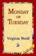 Cover of: Monday or Tuesday by Virginia Woolf