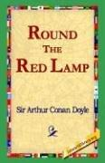 Cover of: Round the Red Lamp by Sir Arthur Conan Doyle