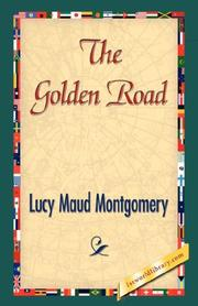 Cover of: The Golden Road by L. M. Montgomery