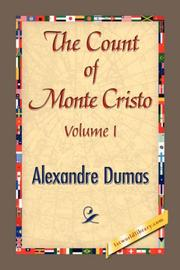 THE COUNT OF MONTE CRISTO Volume I by Alexandre Dumas