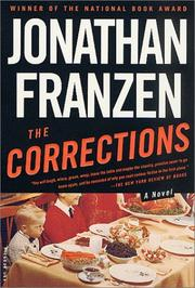 The Corrections by Jonathan Franzen, Jonathan Franzen
