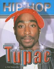 Tupac (Hip Hop) by Hal Marcovitz