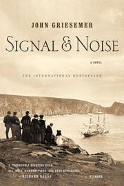 Signal and Noise by John Griesemer